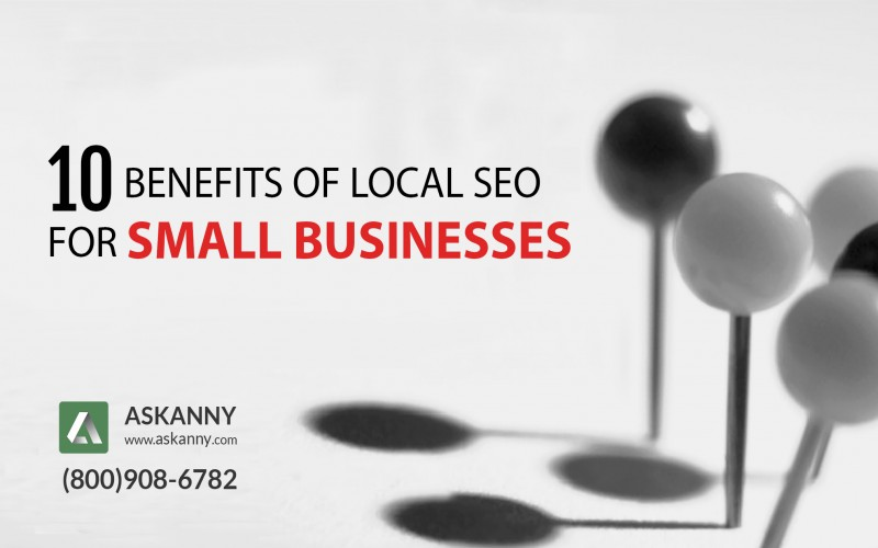 10 Benefits of Local SEO for Small Businesses